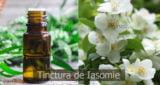 Tinctura de iasomie, reteta farmacistului Ion Bobaru – Beneficii si proprietati